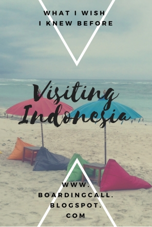 What I wish I knew before visiting Indonesia.jpg